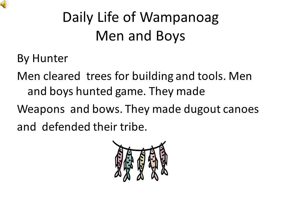 Daily Life of Wampanoag Men and Boys