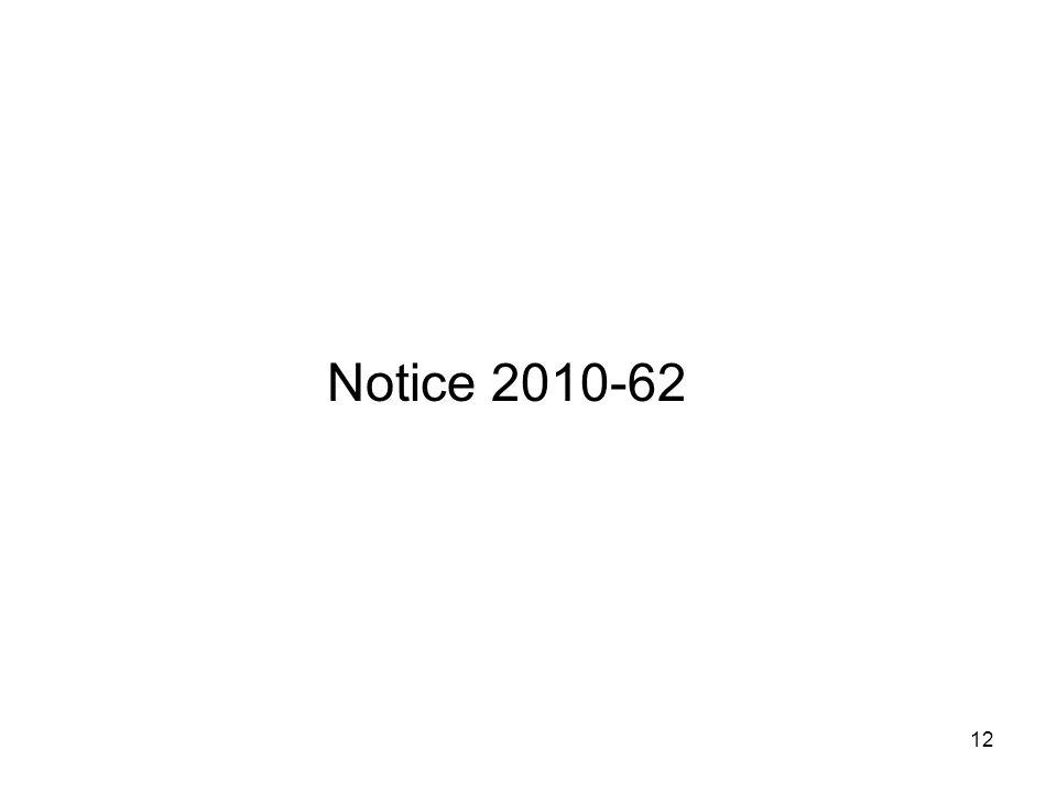 Notice 2010-62