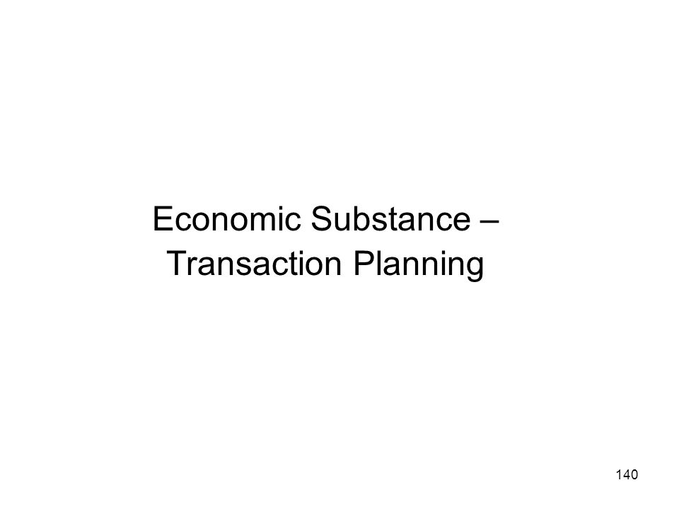Economic Substance – Transaction Planning