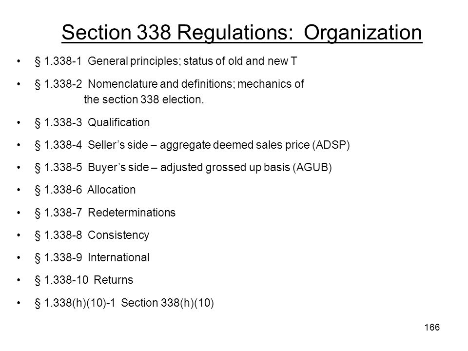 Section 338 Regulations: Organization