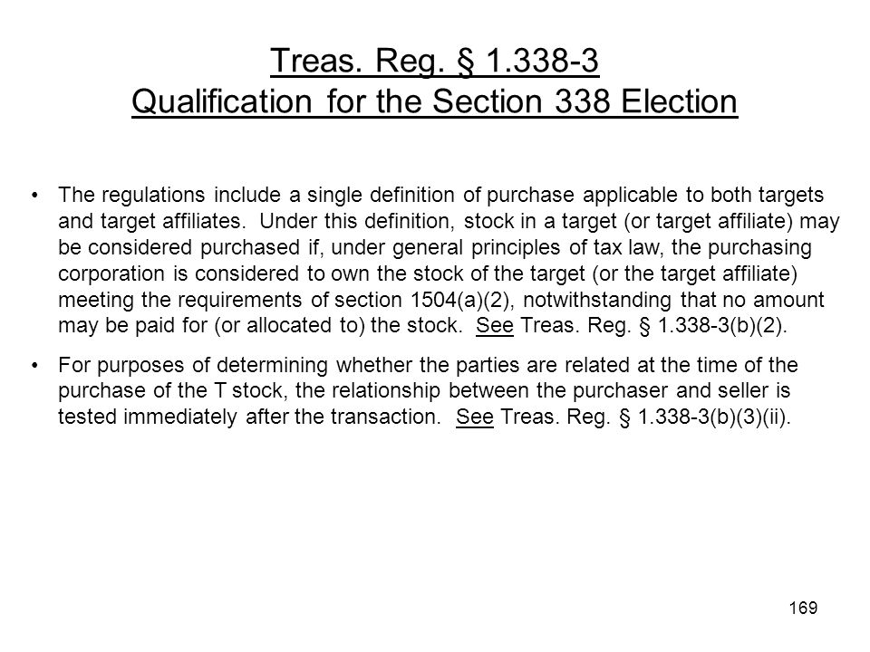 Treas. Reg. § 1.338-3 Qualification for the Section 338 Election