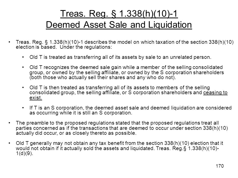 Treas. Reg. § 1.338(h)(10)-1 Deemed Asset Sale and Liquidation