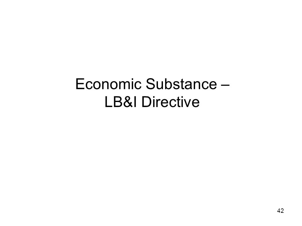 Economic Substance – LB&I Directive