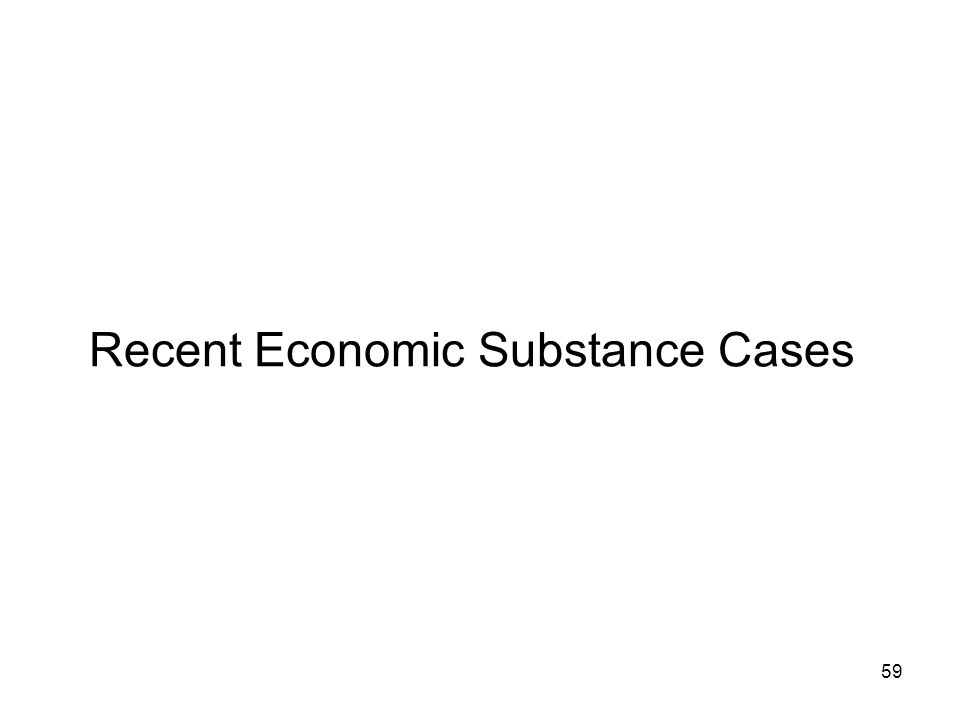 Recent Economic Substance Cases