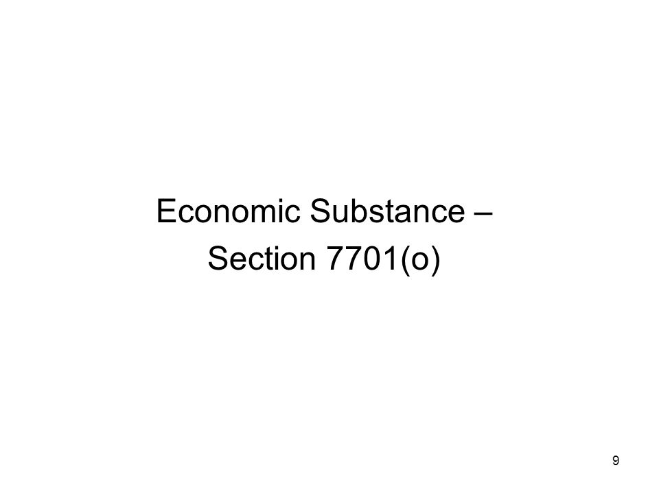 Economic Substance – Section 7701(o)