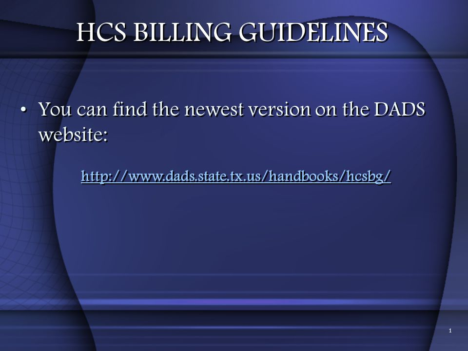 HCS BILLING GUIDELINES