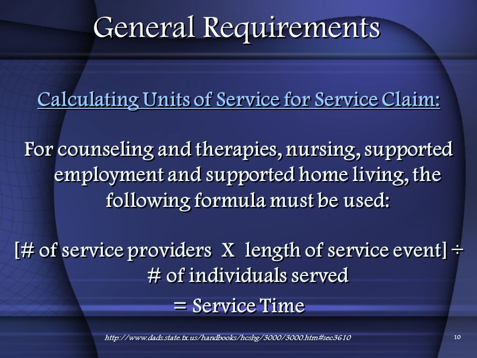 Calculating Units of Service for Service Claim: