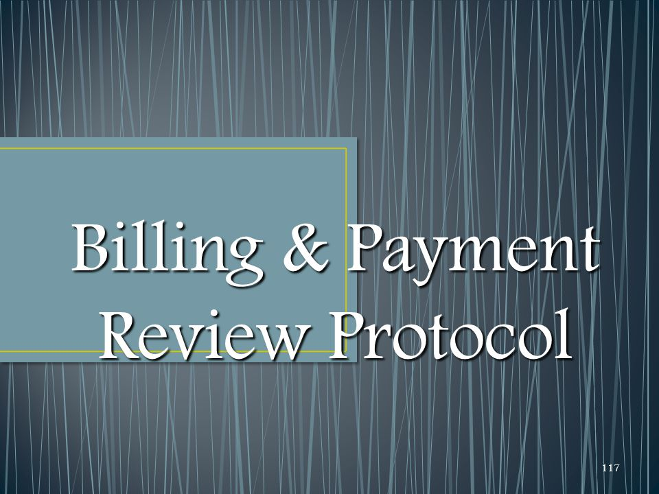 Billing & Payment Review Protocol