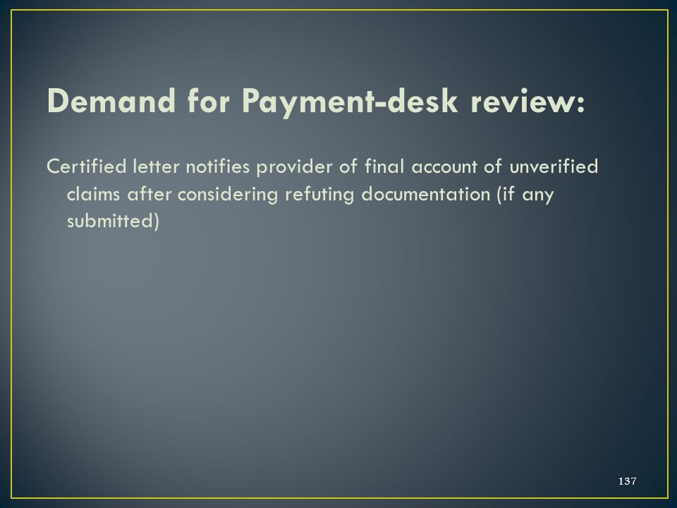 Demand for Payment-desk review: