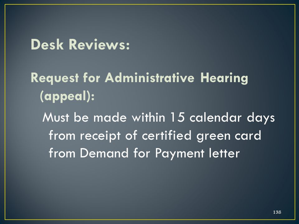 Desk Reviews: Request for Administrative Hearing (appeal):