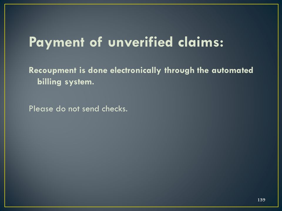 Payment of unverified claims: