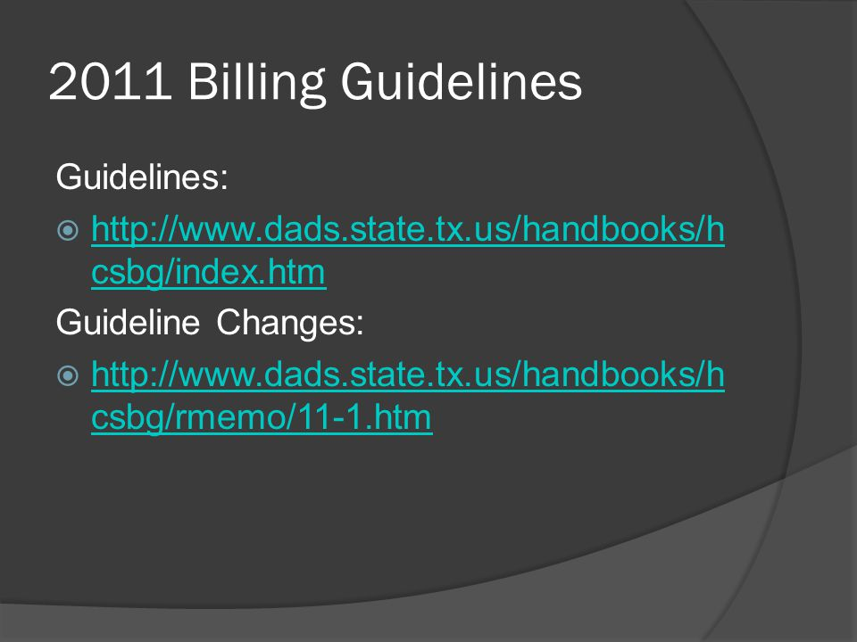 2011 Billing Guidelines Guidelines: