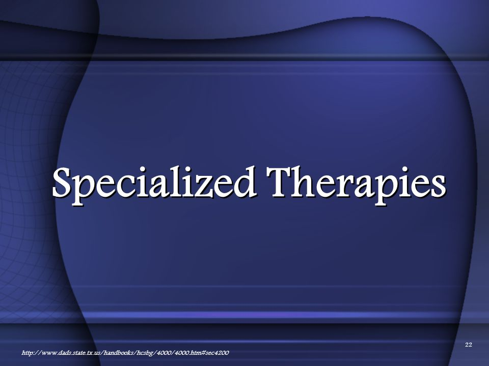 Specialized Therapies