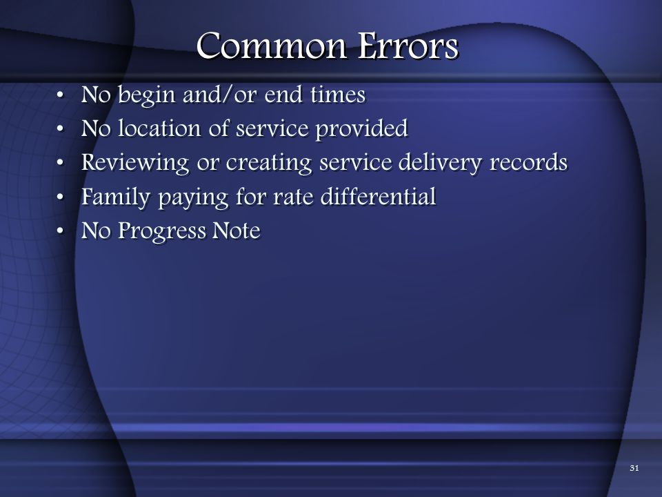 Common Errors No begin and/or end times