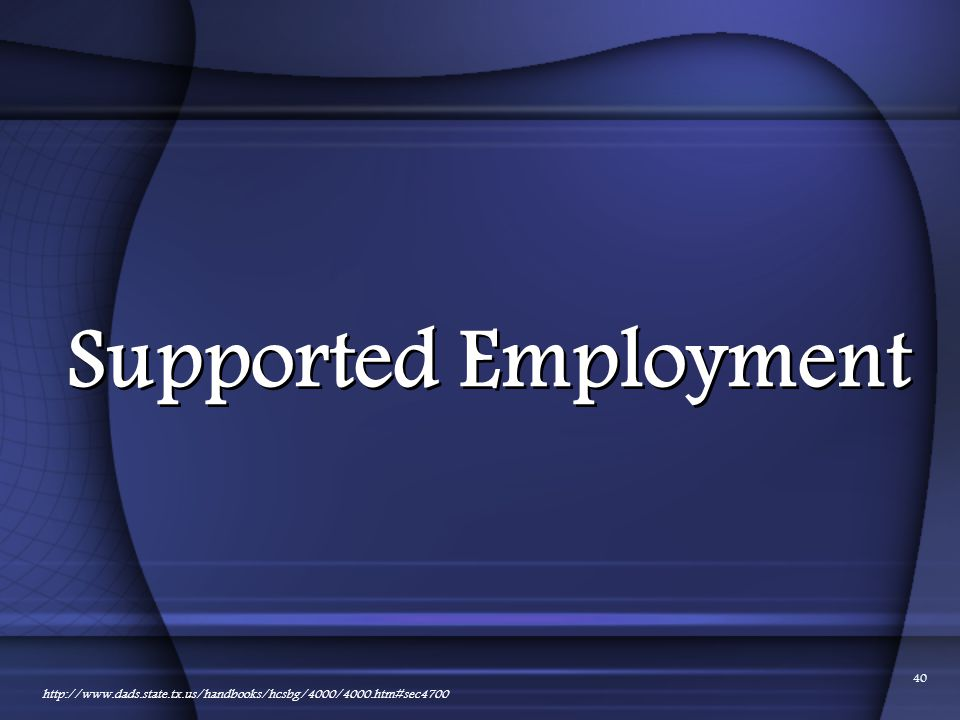 Supported Employment 01/24/2012