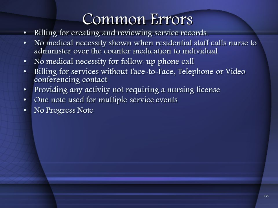 Common Errors Billing for creating and reviewing service records.