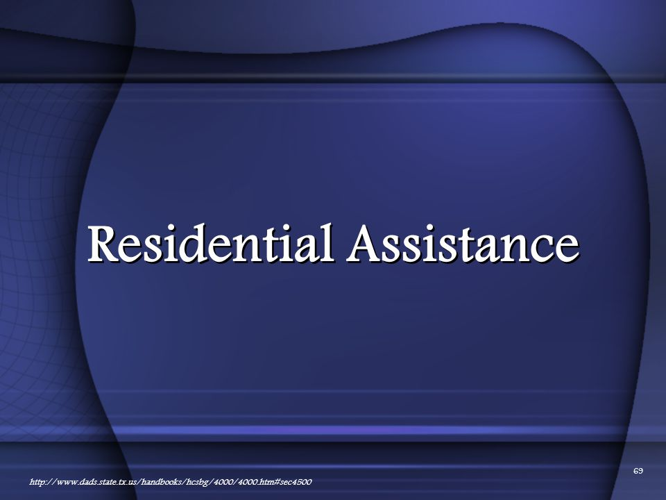 Residential Assistance
