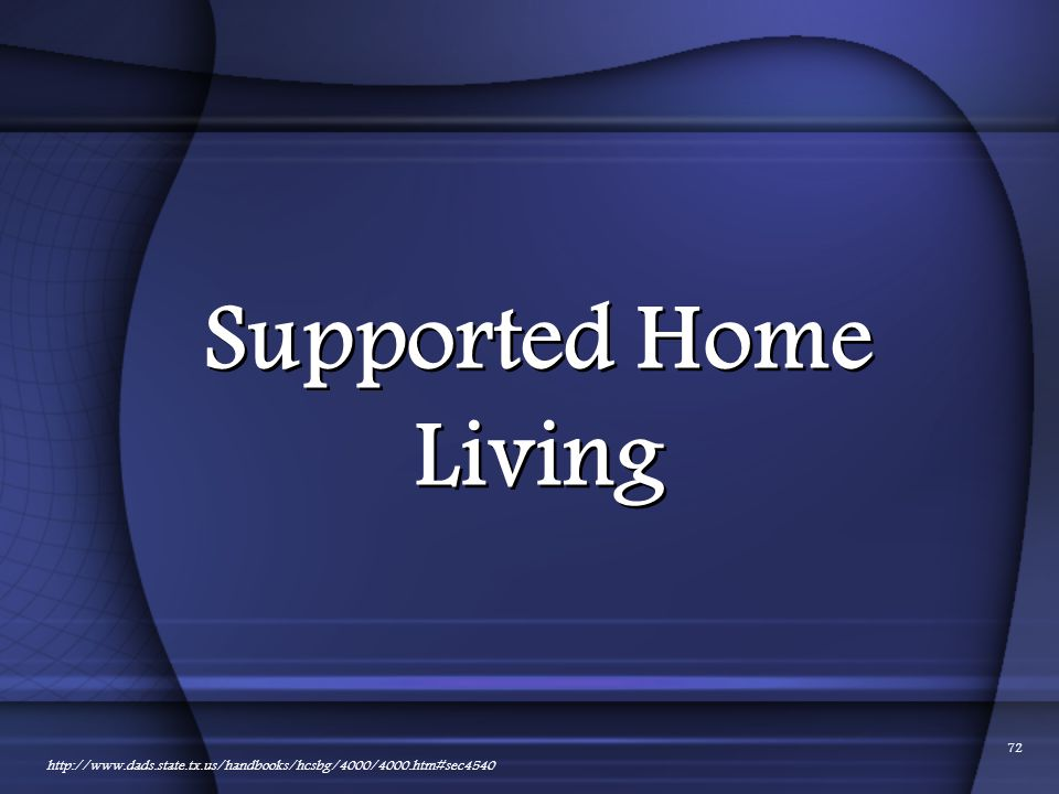 Supported Home Living 01/24/2012