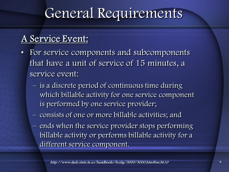 General Requirements A Service Event:
