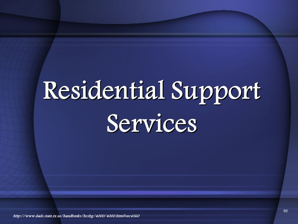 Residential Support Services