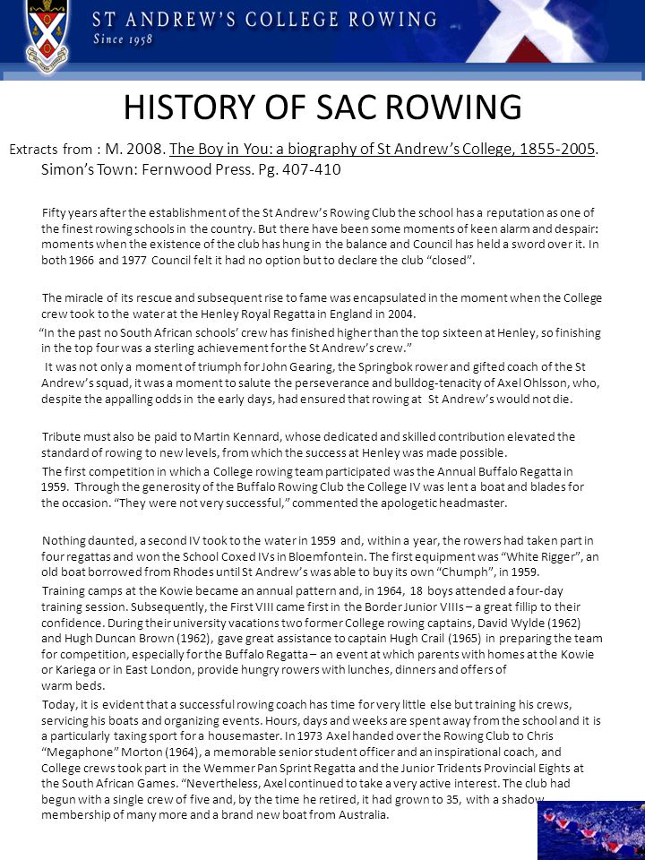 HISTORY OF SAC ROWING