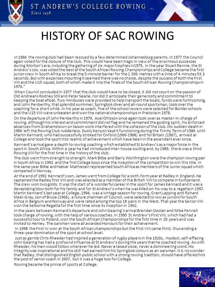 HISTORY OF SAC ROWING