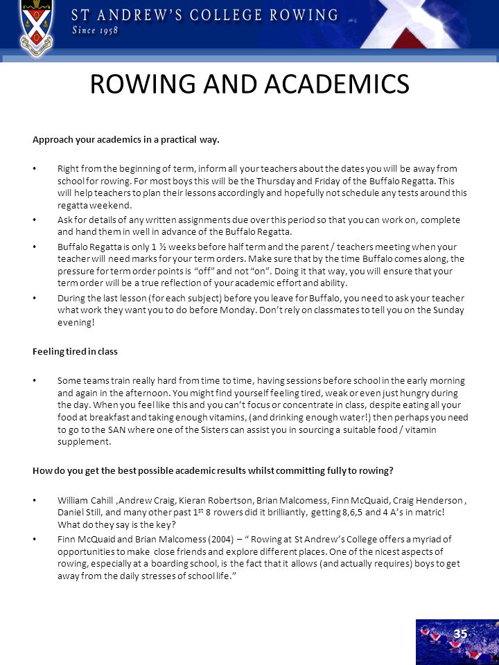 ROWING AND ACADEMICS Approach your academics in a practical way.