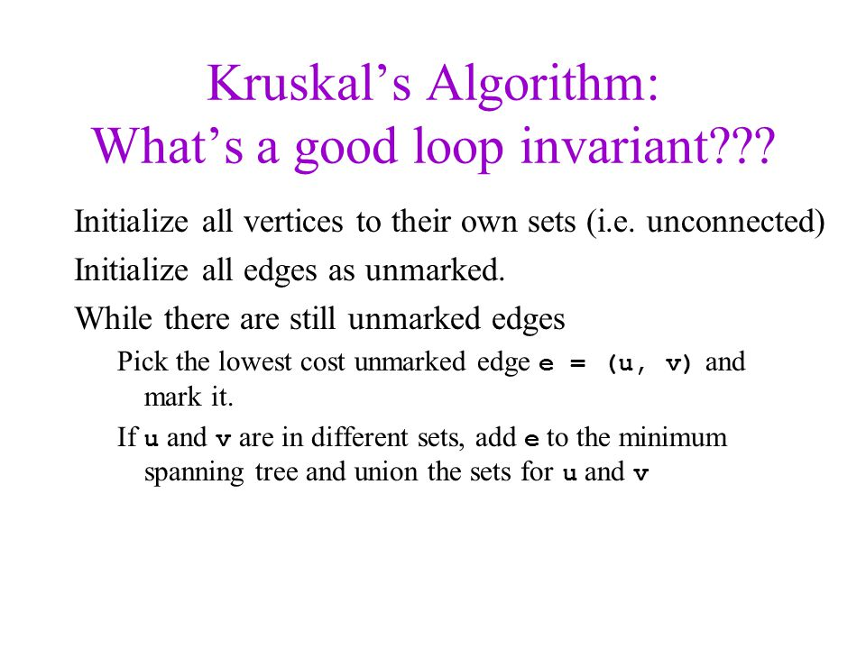 Kruskal's Algorithm: What's a good loop invariant
