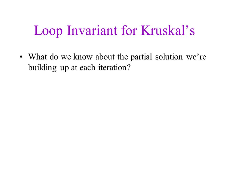 Loop Invariant for Kruskal's
