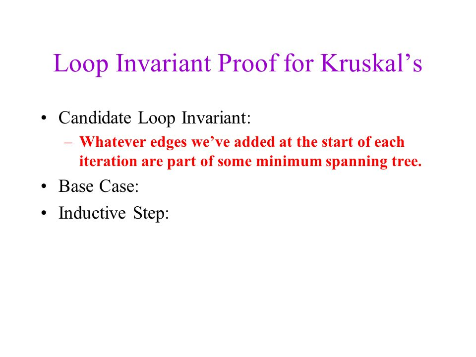 Loop Invariant Proof for Kruskal's