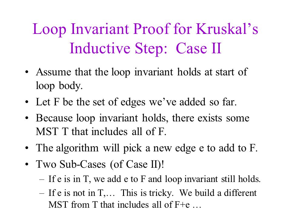 Loop Invariant Proof for Kruskal's Inductive Step: Case II