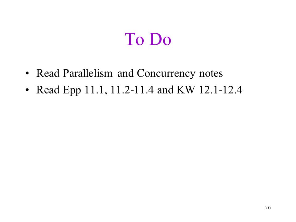 To Do Read Parallelism and Concurrency notes