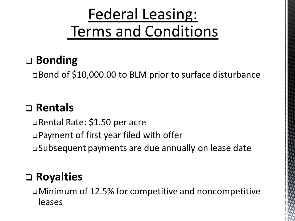 Federal Leasing: Terms and Conditions Bonding Rentals Royalties