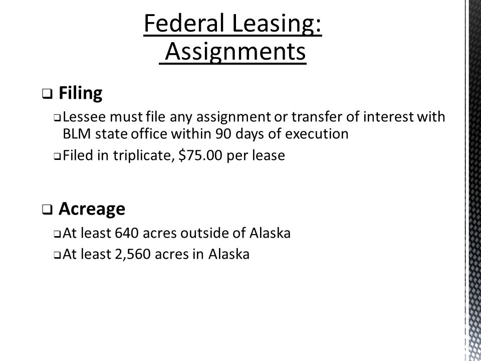 Federal Leasing: Assignments Filing Acreage