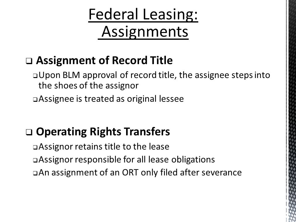 Federal Leasing: Assignments Assignment of Record Title