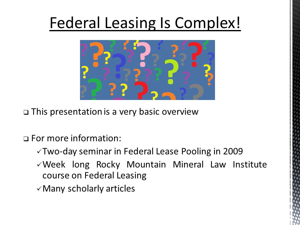 Federal Leasing Is Complex!