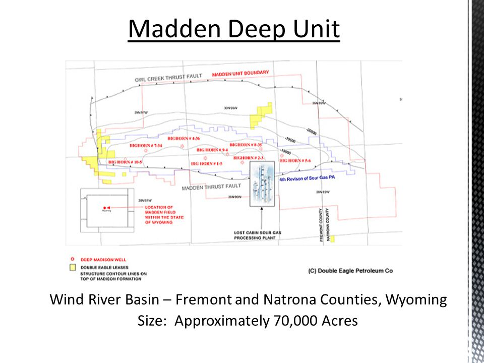 Madden Deep Unit Wind River Basin – Fremont and Natrona Counties, Wyoming.