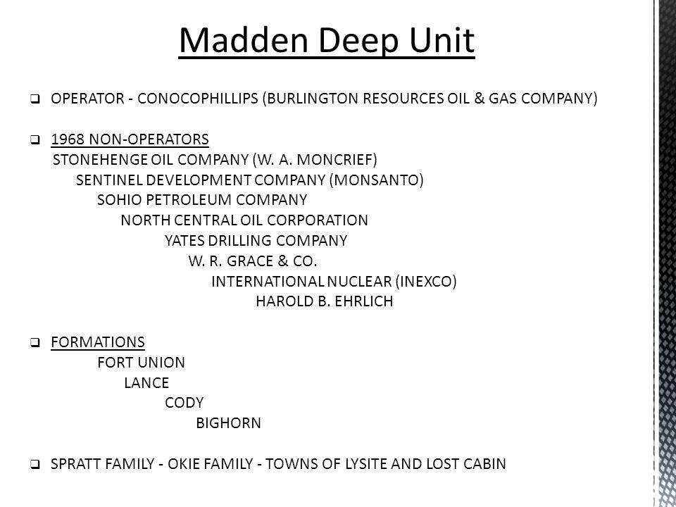 Madden Deep Unit OPERATOR - CONOCOPHILLIPS (BURLINGTON RESOURCES OIL & GAS COMPANY) 1968 NON-OPERATORS.