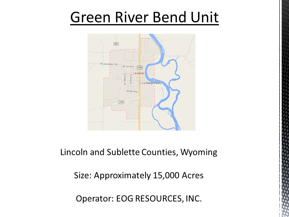 Green River Bend Unit Lincoln and Sublette Counties, Wyoming