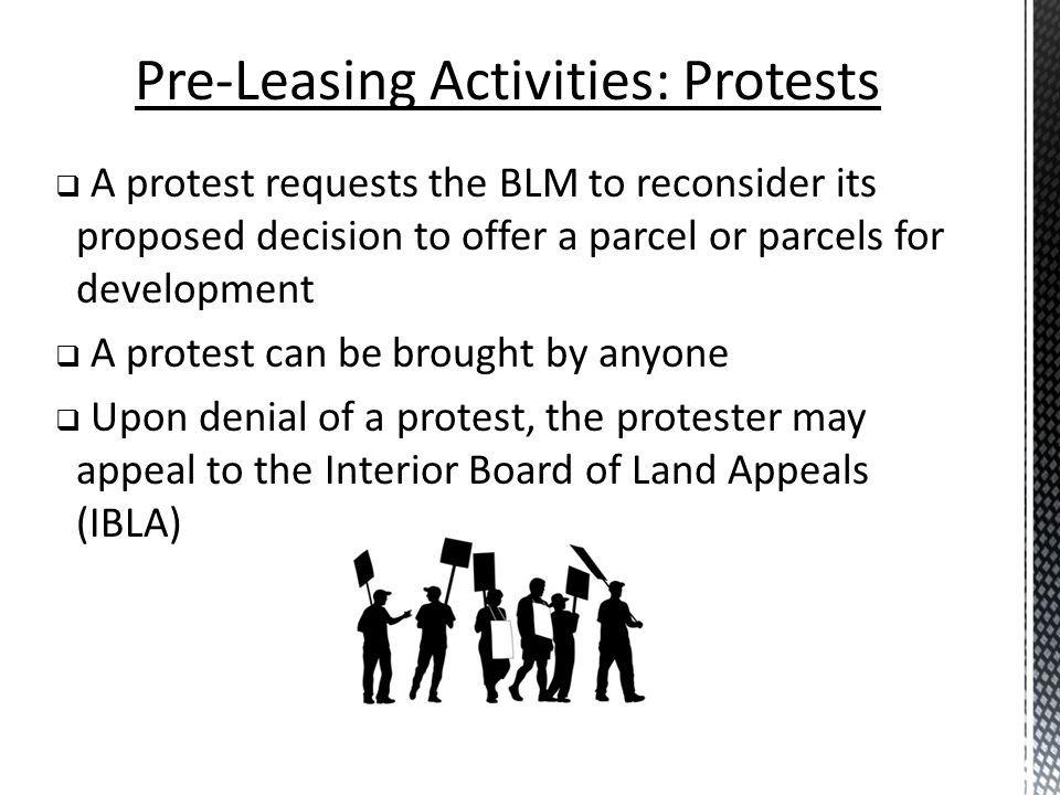 Pre-Leasing Activities: Protests