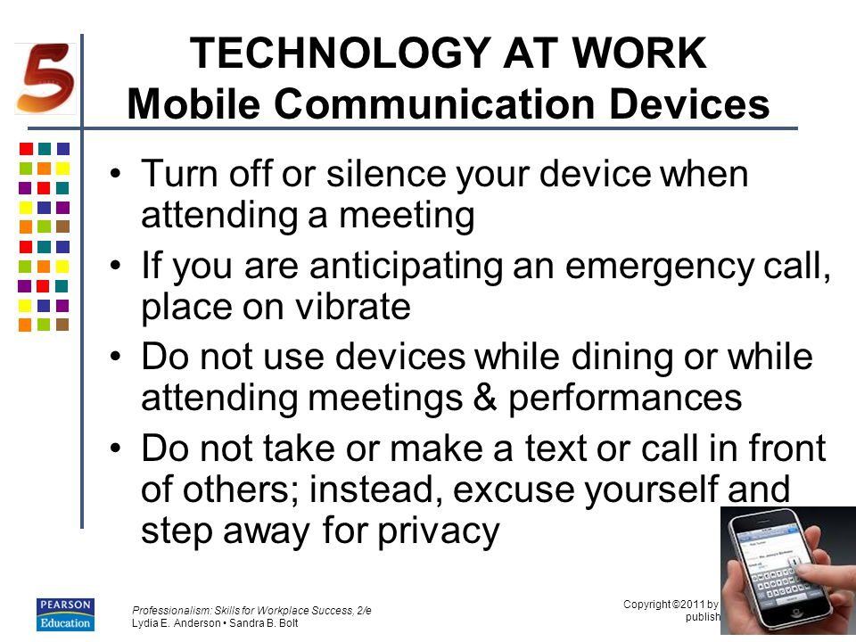 TECHNOLOGY AT WORK Mobile Communication Devices