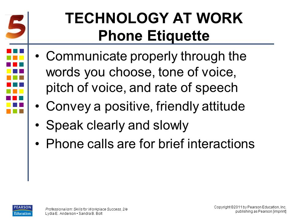 TECHNOLOGY AT WORK Phone Etiquette
