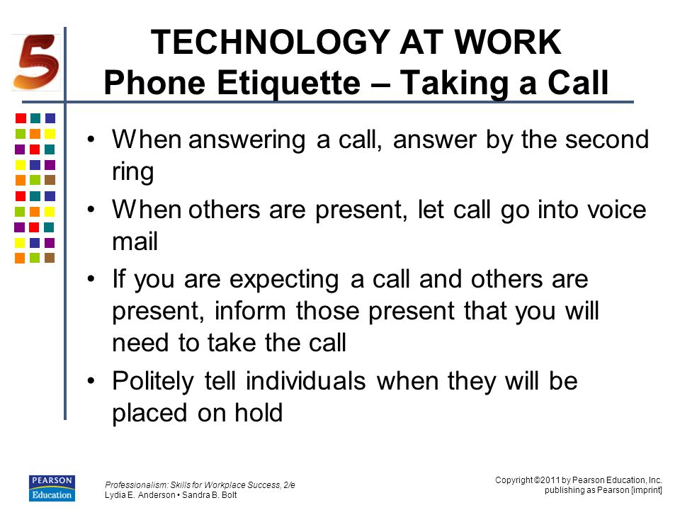 TECHNOLOGY AT WORK Phone Etiquette – Taking a Call