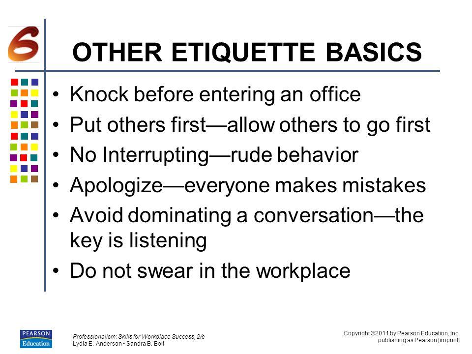 OTHER ETIQUETTE BASICS