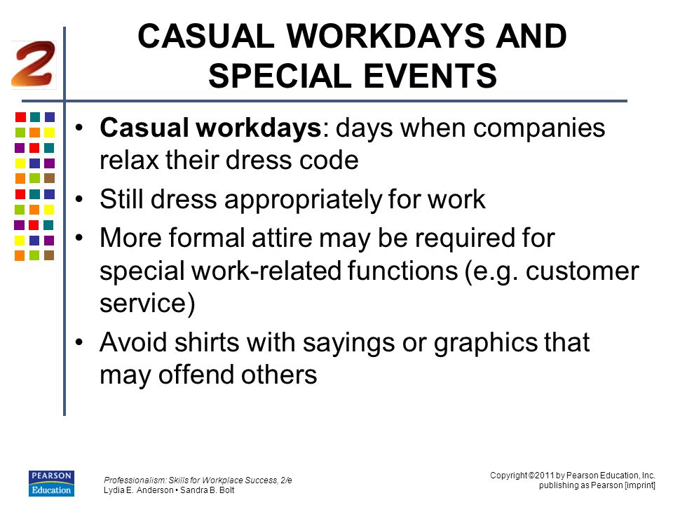 CASUAL WORKDAYS AND SPECIAL EVENTS