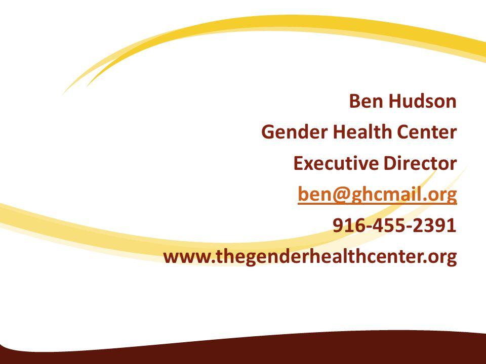 Ben Hudson Gender Health Center Executive Director ben@ghcmail