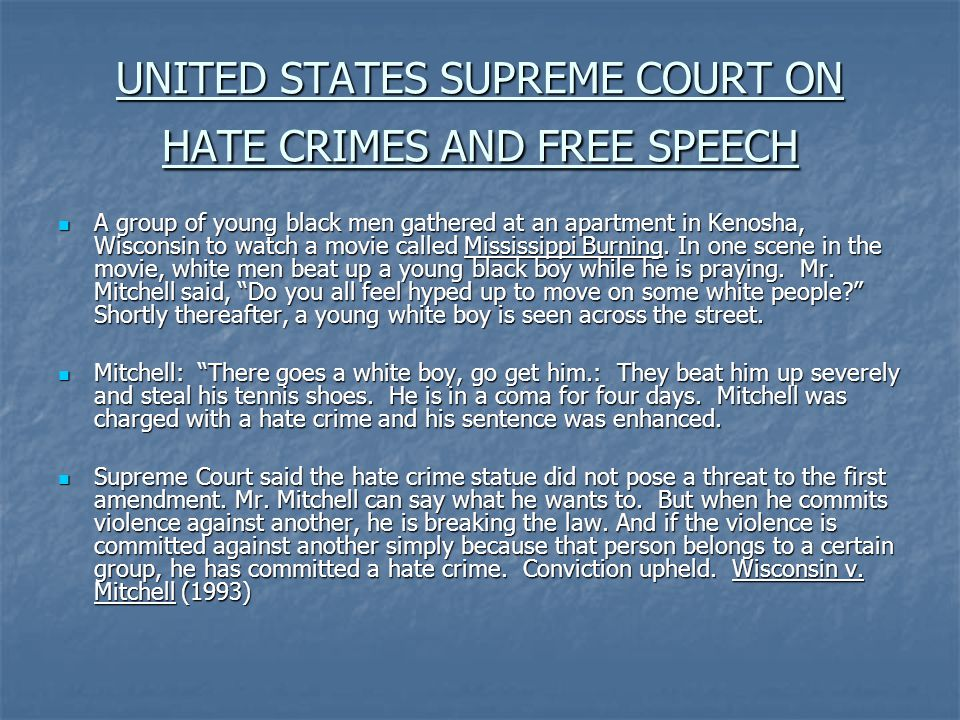 UNITED STATES SUPREME COURT ON HATE CRIMES AND FREE SPEECH