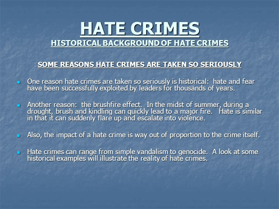 HATE CRIMES HISTORICAL BACKGROUND OF HATE CRIMES