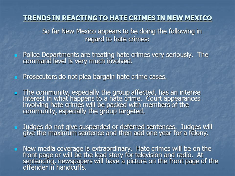 TRENDS IN REACTING TO HATE CRIMES IN NEW MEXICO