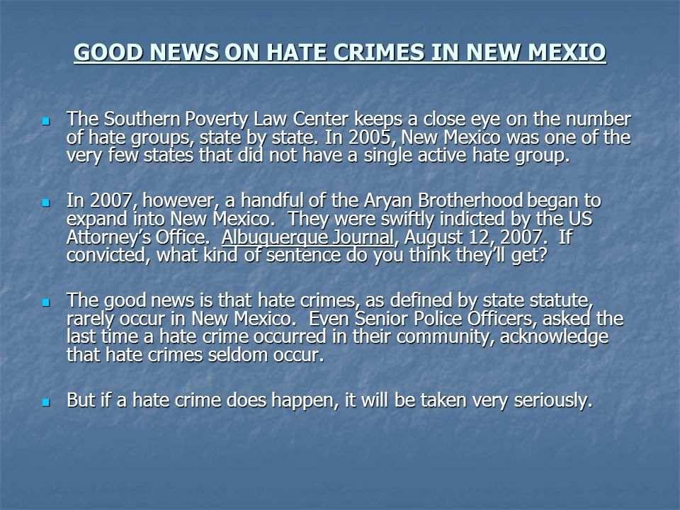GOOD NEWS ON HATE CRIMES IN NEW MEXIO